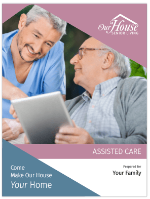 Our House Senior Living Assisted Care Brochure